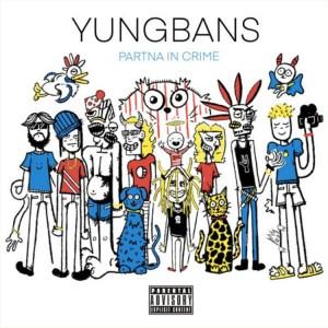 Yung Bans - Partna In Crime